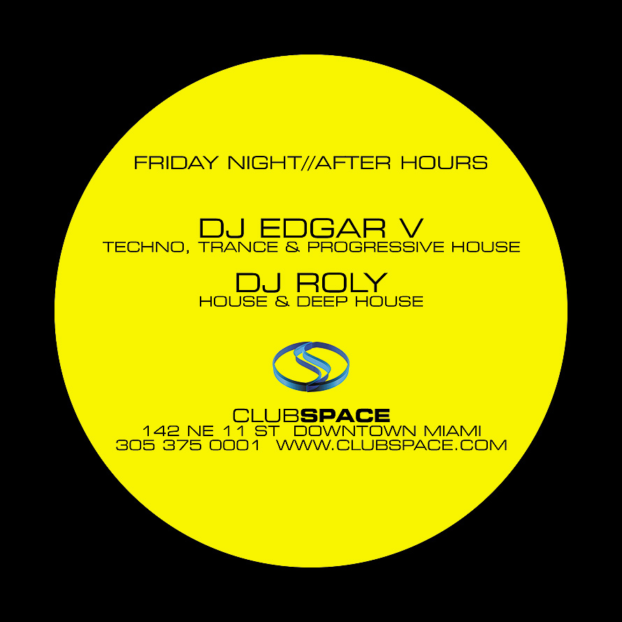 Friday Night After Hours at Club Space