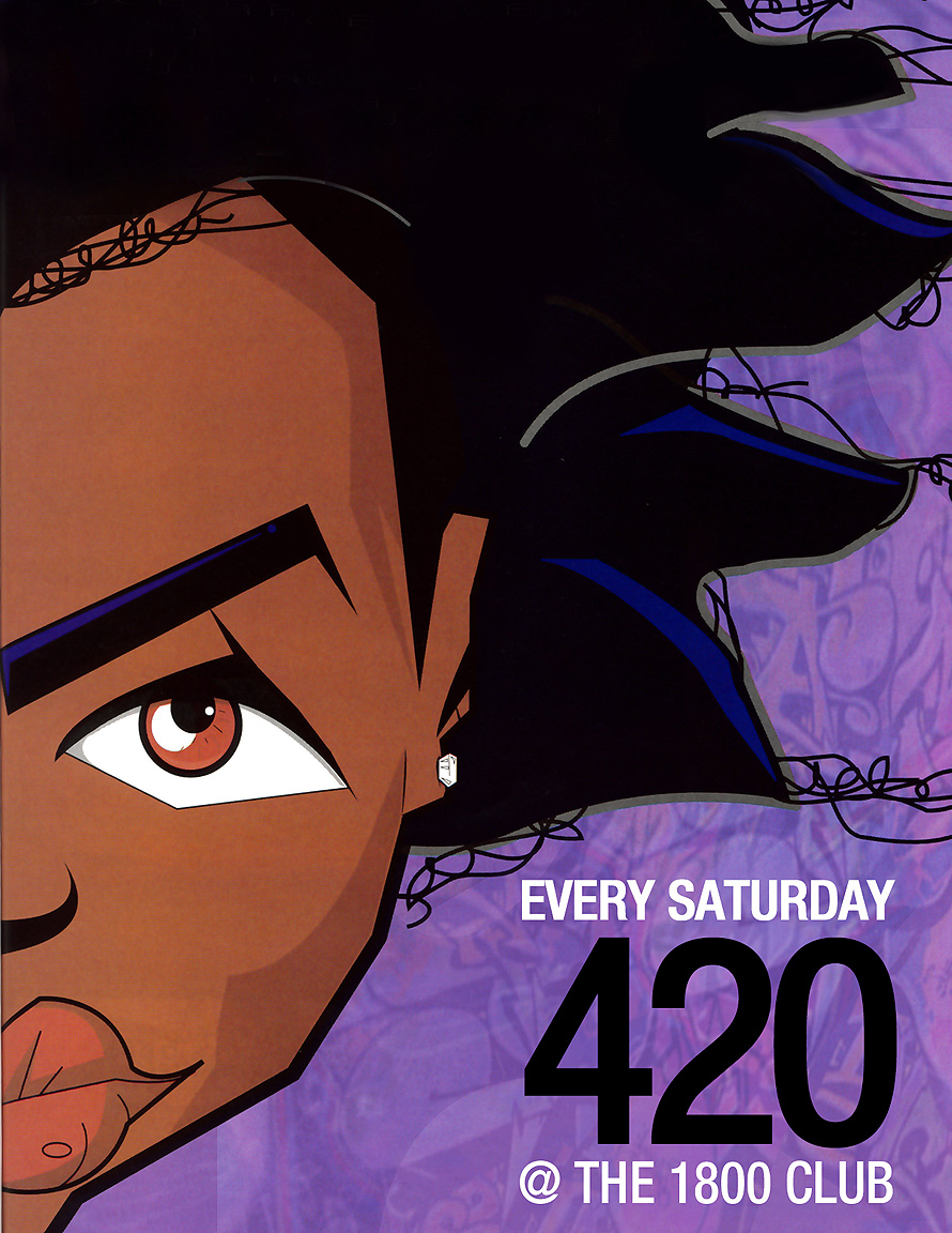Every Saturday 420 at The 1800 Club