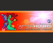 After Hours Friday Nights at Club Space - created May 31, 2001