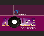 Club Space House Saturdays - tagged with saturday nights