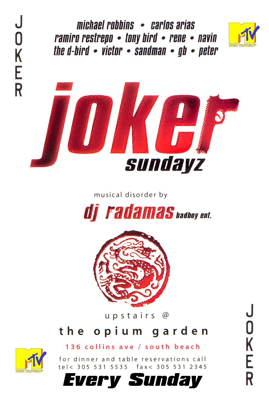 Joker Sundays at The Opium Garden