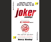 Joker Sundays at The Opium Garden - The Opium Garden Graphic Designs