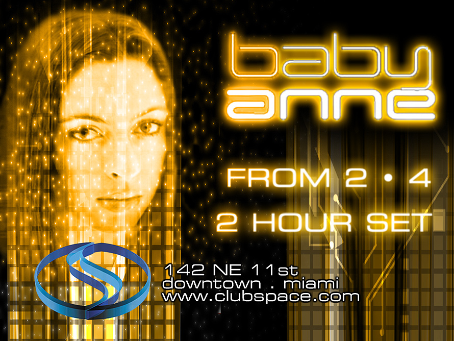 Baby Anne at Club Space