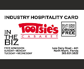 Industry Hospitality Card for Tootsie's Cabaret - tagged with free admission