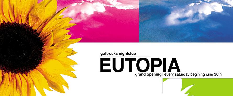 Eutopia at Gottrocks Nightclub