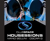 Club Space House Sessions - tagged with ivano bellini