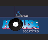 House Saturdays at Club Space - tagged with saturday nights