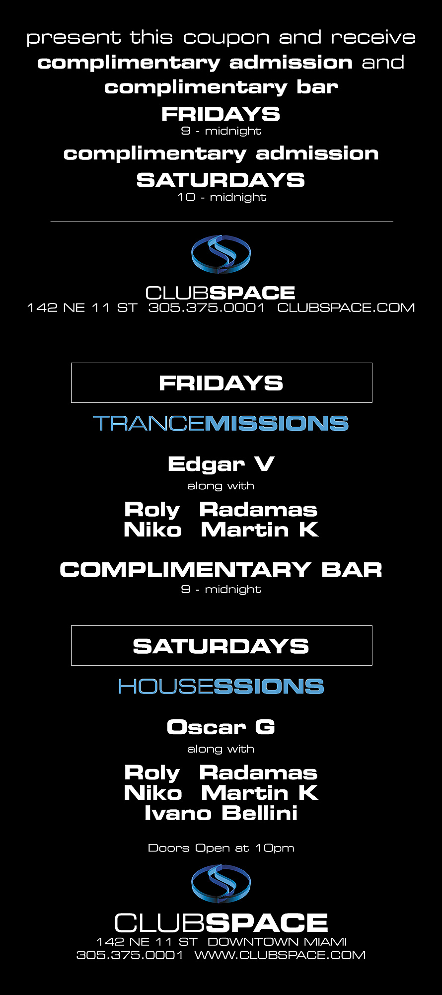 Complimentary Admission at Club Space Downtown Miami