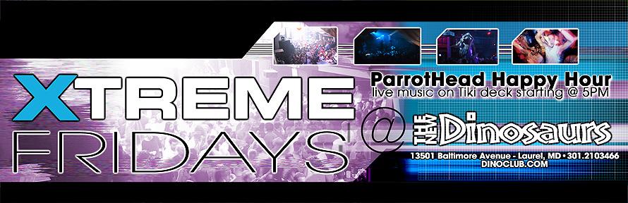Xtreme Fridays at The New Dinosaurs
