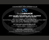 Club Space Party of the Summer - Downtown Miami Graphic Designs