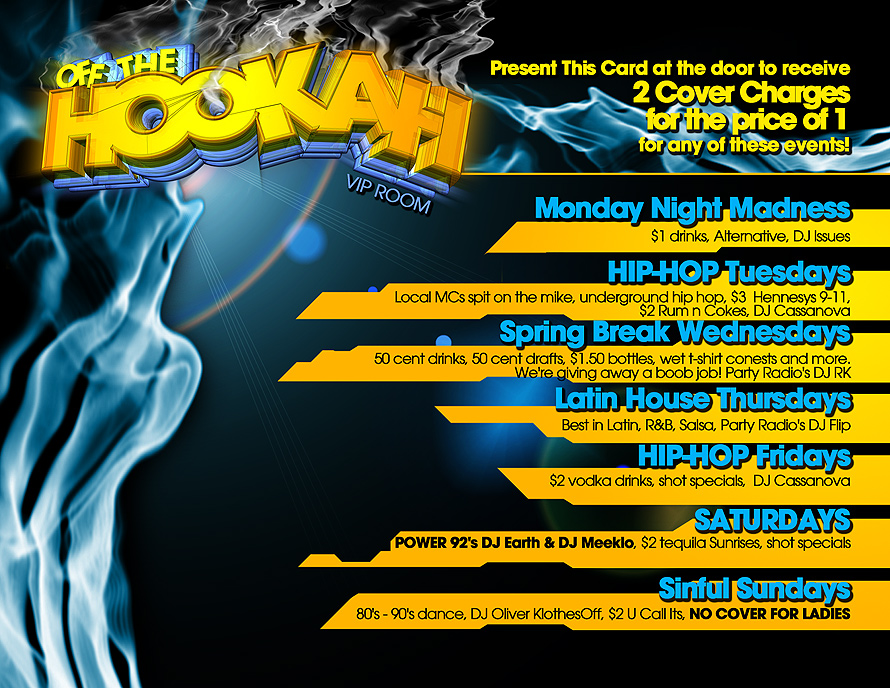 Off The Hookah VIP Room Schedule at O'Mallys Sports & Nightclub
