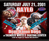 Raylo and Dem Damn Dogs at Thunder Wheels - Skating Graphic Designs