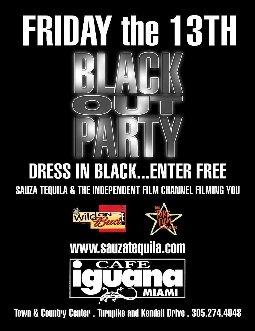 Blackout Party at Cafe Iguana Miami