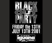 Blackout Party at Cafe Iguana Miami - tagged with town