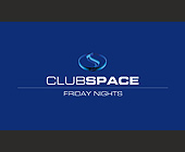 Club Space Friday Nights Complimentary Admission Before 1AM - tagged with this card entitles you to
