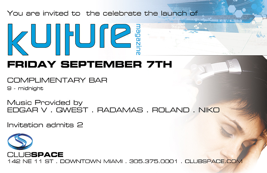 Kulture Magazine at Club Space