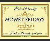 Mowet Fridays Grand Opening at Tini's Martini Lounge - Flyer Printing