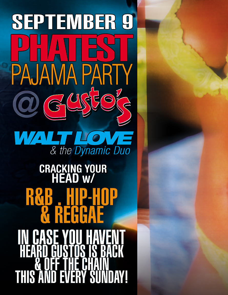 The Phatest Pajama Party at Gusto's