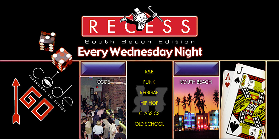 Recess South Beach Edition