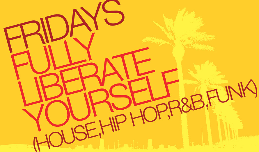 Fridays Fully Liberate Yourself
