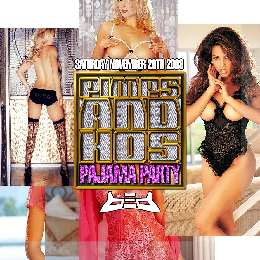 Pimps and Hos Pajama Party