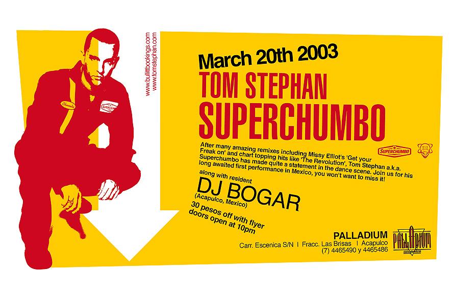 Tom Stephan Super Chumbo