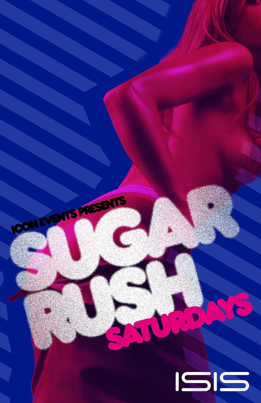 Sugar Rush Saturdays Event at Club Isis