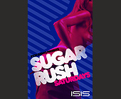 Sugar Rush Saturdays Event at Club Isis - tagged with open bar