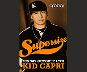 Supersize Sundays with Kid Capri - tagged with for more info and vip table reservations