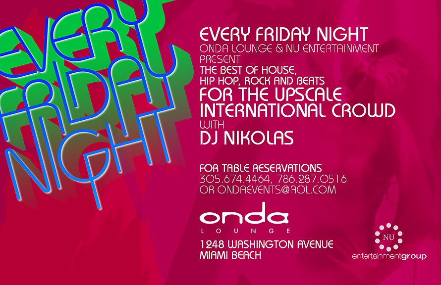 Every Friday Night at Onda Lounge
