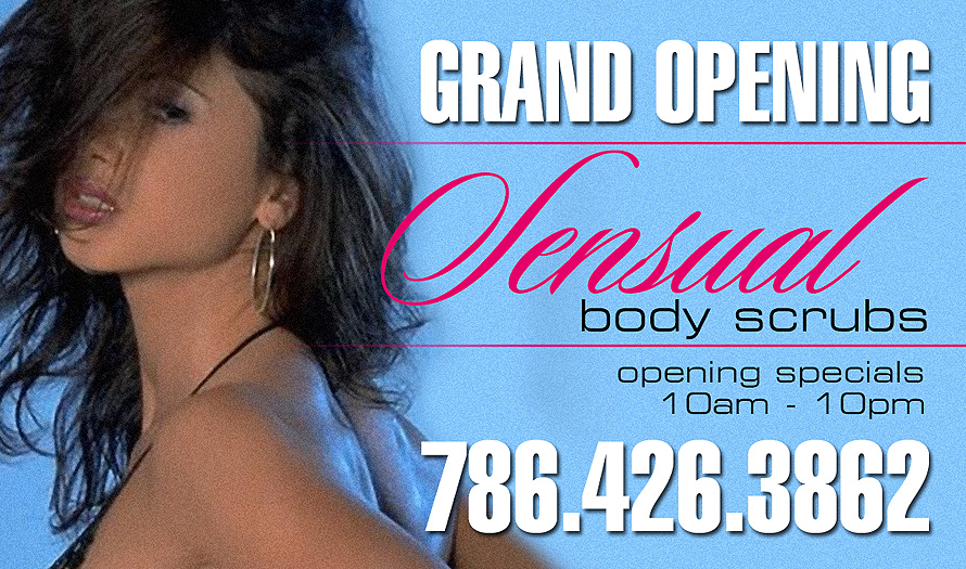 Grand Opening Sensual Body Scrubs