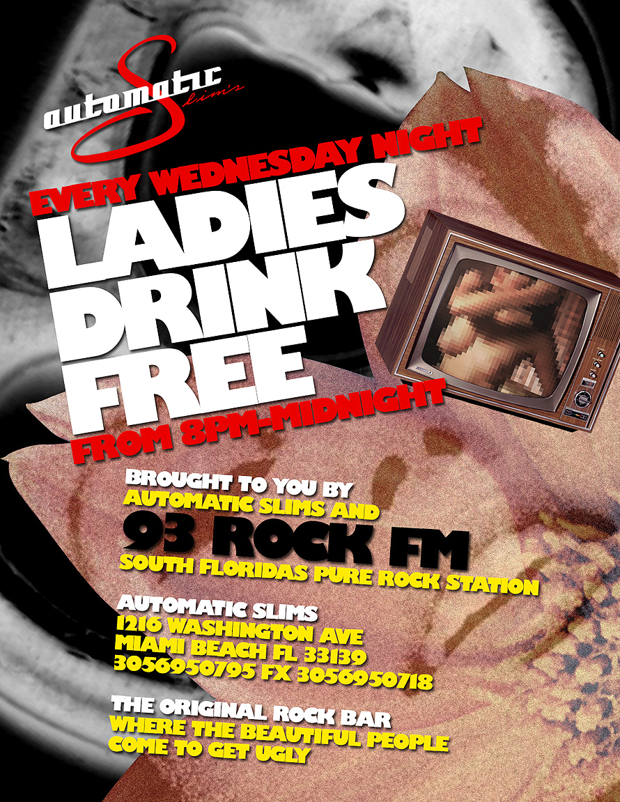 Automatic Slims Every Wednesday Night Ladies Drink Free