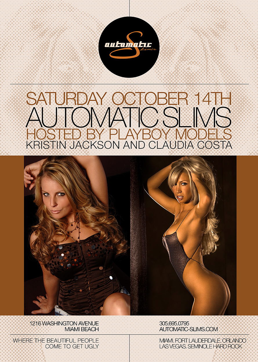 Automatic Slims Hosted  by Playboy Models