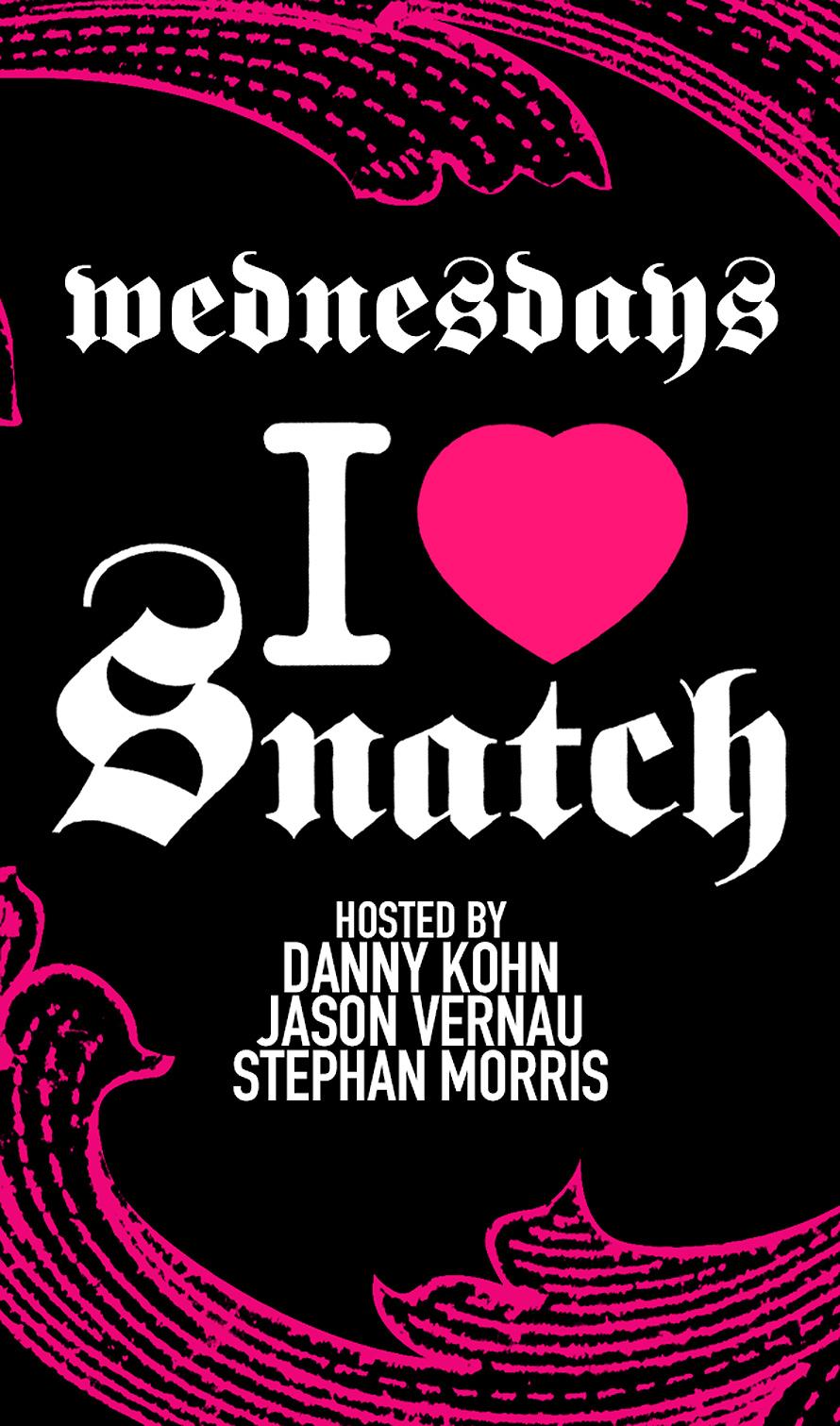 I Heart Snatch