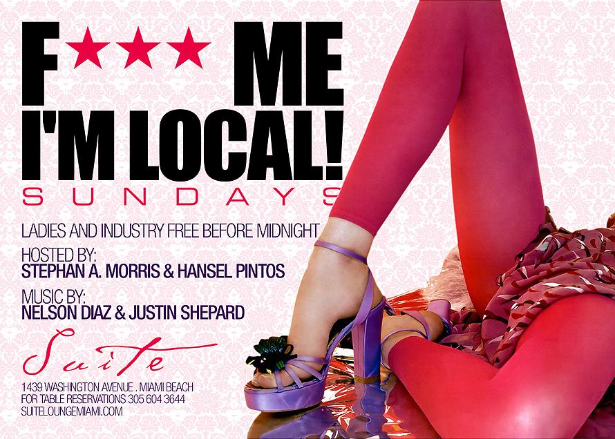 F*** Me I'm Local!