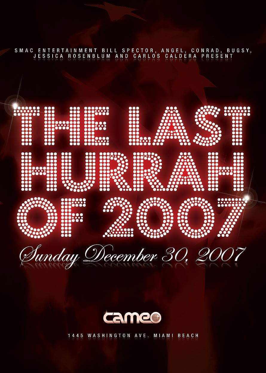 The Last Hurrah of 2007