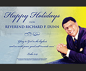 Happy Holidays from Reverend Richard P. Dunn - Holiday