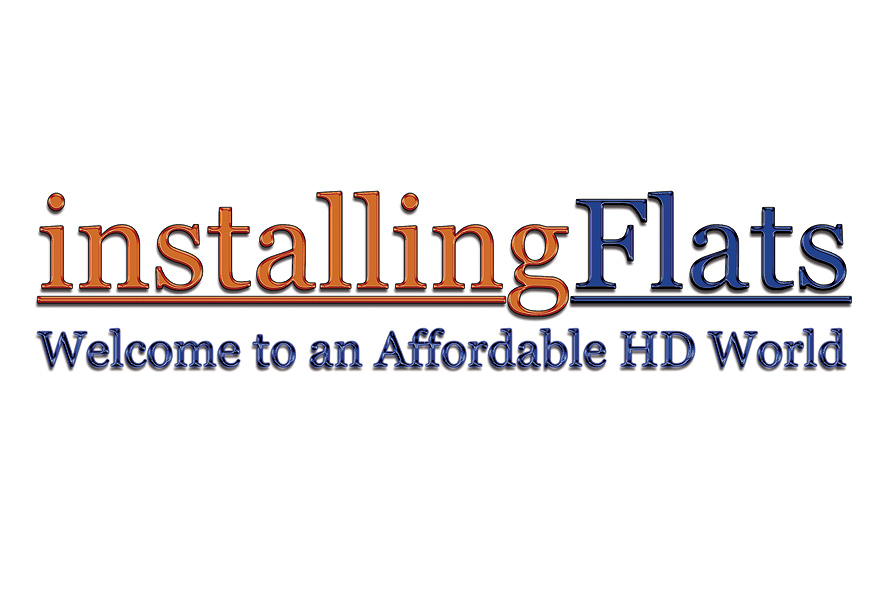 Installing Flats Welcome to an Affordable HD World