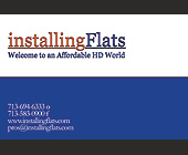 Installing Flats Welcome to an Affordable HD World - Retail