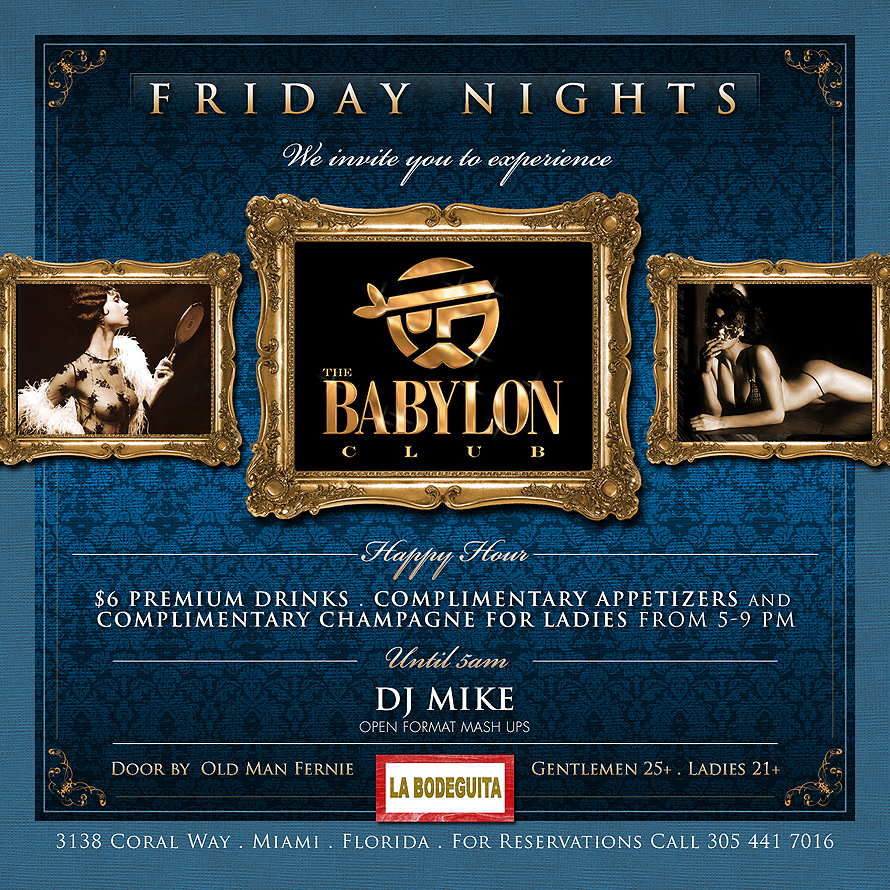 Friday Nights at The Babylon Club