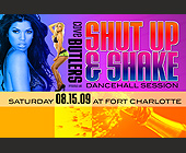 Shut Up and Shake  - Nightclub