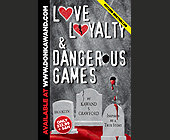 Love Loyalty and Dangerous Games - Media and Communications Graphic Designs