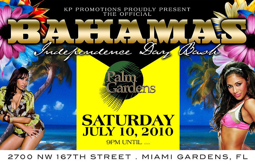 KP Promotions Proudly Present The Official Bahamas Independence Day