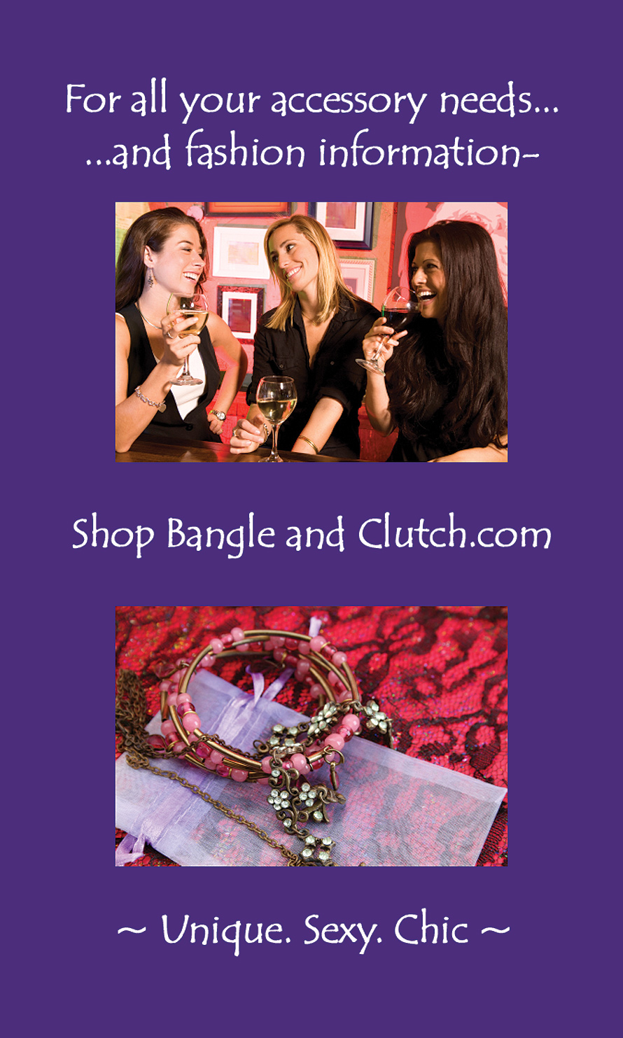 Bangle and Clutch Accessories