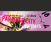Creations and Empire Events Present Paradise City - tagged with complimentary admission