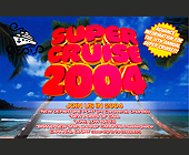 Super Cruise 2004 - Travel and Lodging Graphic Designs