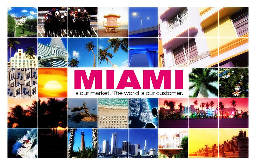 Miami is Our Market