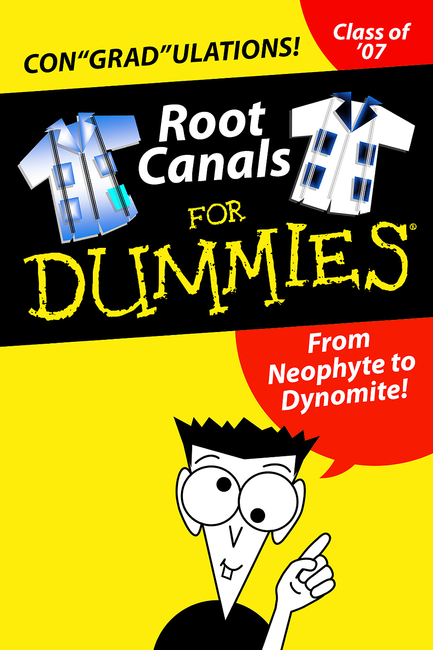 Root Canals For Dummies