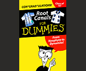 Root Canals For Dummies -  Graphic Designs
