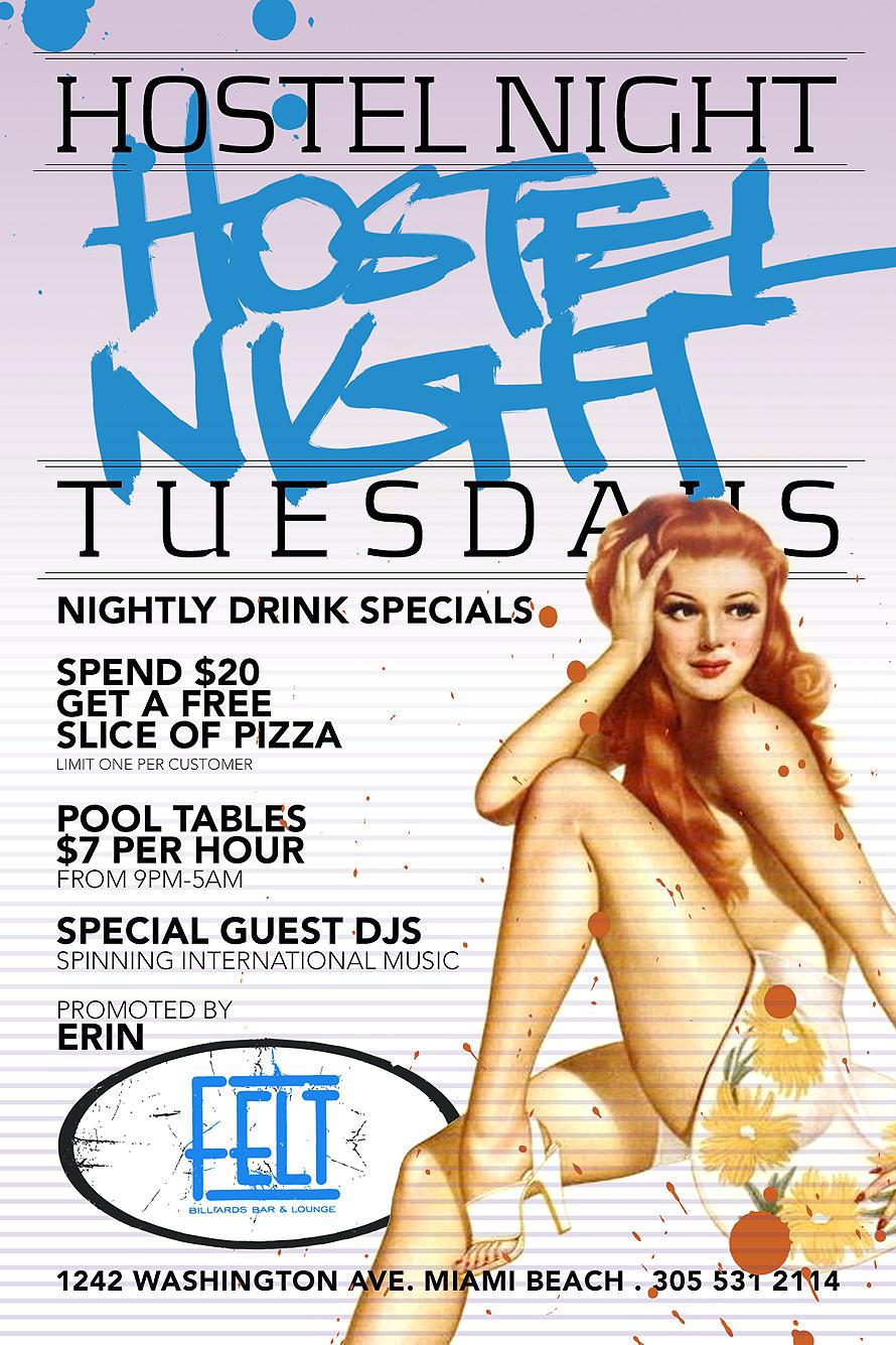 Hostel Night Tuesdays at Felt